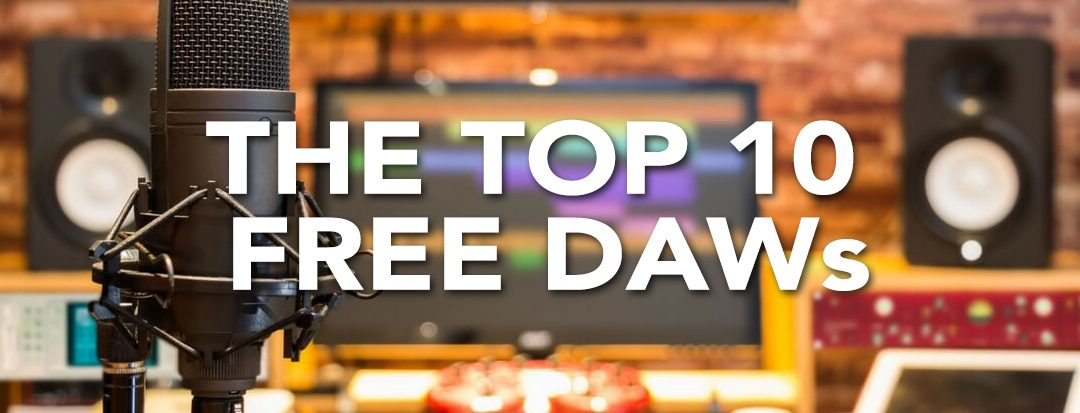 The Top 10 Free DAWs Available